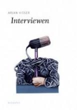 Arjan Visser , Interviewen
