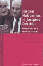 J. Derrida J. Habermas, Filosofie in een tijd van terreur