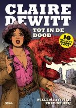 Willem  Ritstier Claire DeWitt Tot in de dood