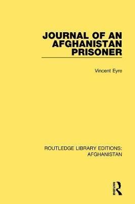 Vincent Eyre,Journal of an Afghanistan Prisoner