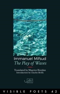 Immanuel Mifsud,   Maurice Riordan,The Play of Waves