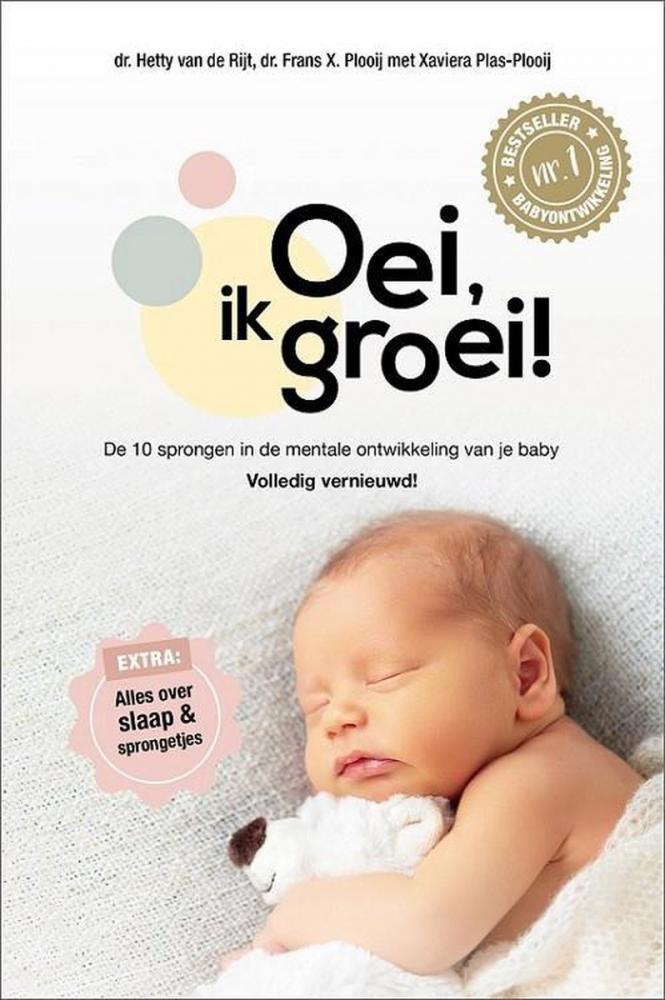 Hetty van de Rijt, Frans Plooij, Xaviera Plas-Plooij,Oei, ik groei!