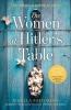 Rosella Postorino,   Leah Janeczko, The Women at Hitler`s Table