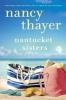 Thayer, Nancy, Nantucket Sisters