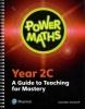 , Power Maths Year 2 Teacher Guide 2C