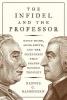 Rasmussen, Dennis C., Infidel and the Professor