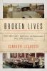 Jarausch, Konrad H., Broken Lives