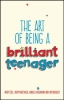 Cope, Andy, How to Be a Brilliant Teenager