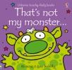 Watt, Fiona, That`s Not My Monster...