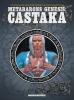 Jodorowsky, Alexandro, Metabarons Genesis: Castaka
