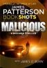 Patterson, James, Malicious