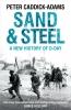 Caddick-adams Peter, Sand and Steel