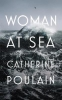 Catherine Poulain, Woman at Sea