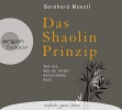 Moestl, Bernhard, Das Shaolin-Prinzip