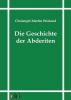 Wieland, Christoph Martin, Geschichte der Abderiten