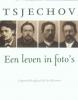 <b>Peter  Urban</b>,Anton Tsjechov een fotobiografie