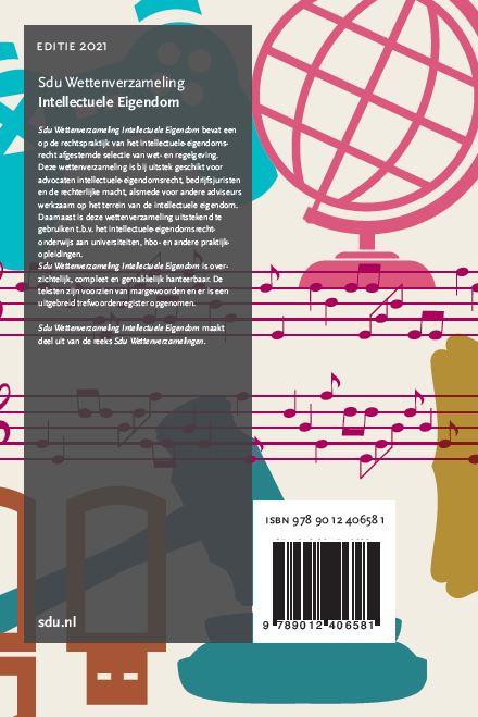 ,Sdu Wettenverzameling Intellectuele Eigendom. Editie 2021 2021