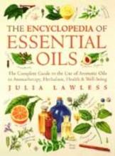 Julia Lawless Encyclopedia of Essential Oils