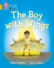 Simon Cheshire,   Dylan Coburn The Boy With Wings