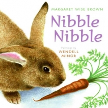 Brown, Margaret Wise Nibble Nibble