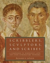 Lafleur, Richard A. Scribblers, Sculptors, and Scribes