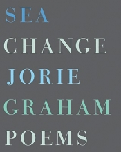 Graham, Jorie Sea Change