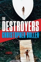 Bollen, Christopher The Destroyers