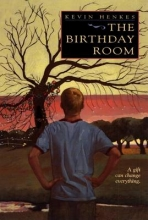 Kevin Henkes The Birthday Room