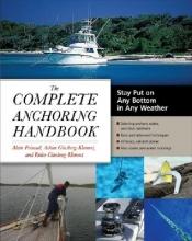 Poiraud, Alain The Complete Anchoring Handbook