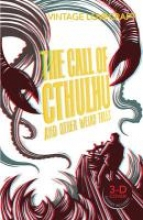 Lovecraft, H. P. The Call of Cthulhu and Other Weird Tales