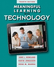 Howland, Jane L.,   Jonassen, David,   Marra, Rose M. Meaningful Learning With Technology