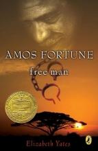 Yates, Elizabeth Amos Fortune, Free Man