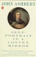 Ashbery, John Self-Portrait in a Convex Mirror