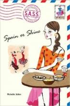 Jellen, Michelle Spain or Shine