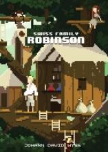 Wyss, Johann The Swiss Family Robinson