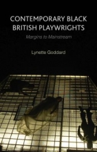 Goddard, Lynette Contemporary Black British Playwrights