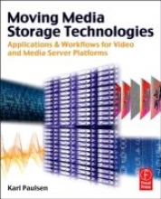 Paulsen, Karl Moving Media Storage Technologies