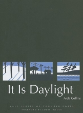 Arda Collins,   Louise Gluck It Is Daylight