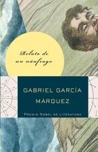 Garcia Marquez, Gabriel Relato de un naufrago