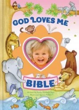 Beck, Susan Elizabeth God Loves Me Bible