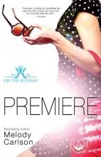 Carlson, Melody Premiere