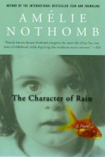 Nothomb, Amelie The Character of Rain