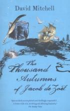 Mitchell, David Mitchell*Thousand Autumns of Jacob De Zoet