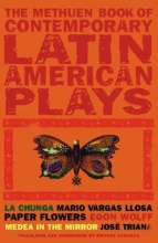 Vargas Llosa, Mario,   Wolff, Egon,   Triana, Jose The Methuen Book of Latin American Plays