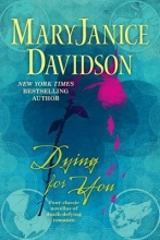 Davidson, MaryJanice Dying for You