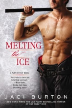 Burton, Jaci Melting the Ice