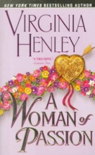 Henley, Virginia A Woman of Passion