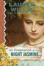 Willig, Lauren The Temptation of the Night Jasmine