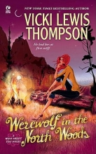 Thompson, Vicki Lewis A Werewolf in the North Woods
