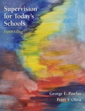 George E. Pawlas,   Peter F. Oliva Supervision for Today`s Schools